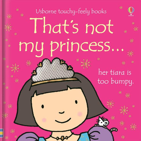 Carte cu pagini cartonate - That's not my princess… - Usborne