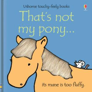 Carte cu pagini cartonate - That's not my pony… - Usborne