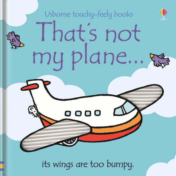 Carte cu pagini cartonate - That's not my plane… - Usborne