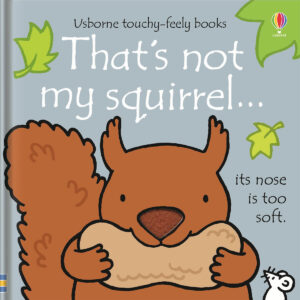 Carte cu pagini cartonate - That's not my squirrel… - Usborne