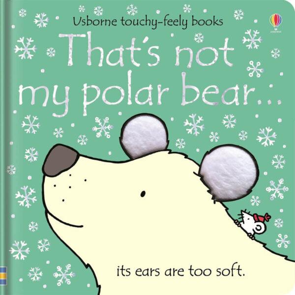 Carte cu pagini cartonate - Thats not my polar bear - Usborne