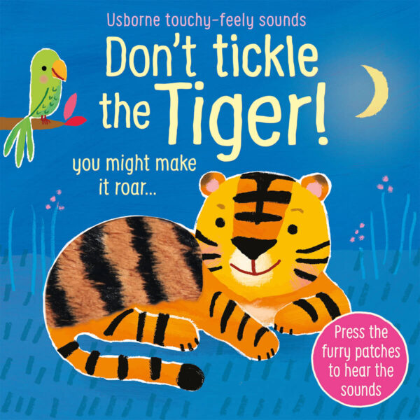 Carte cu pagini cartonate - Don't Tickle the Tiger! - Usborne