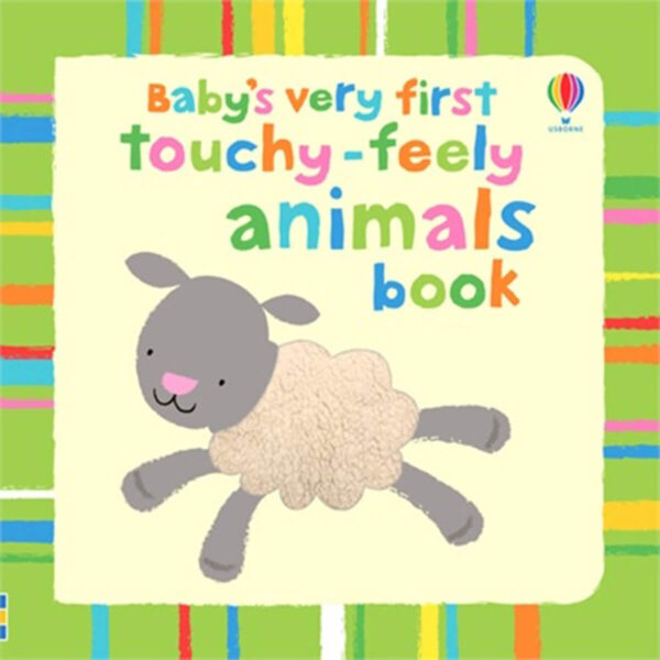 Carte pentru copii cu pagini cartonate - Baby's Very First Touchy-Feely Animals - Usborne