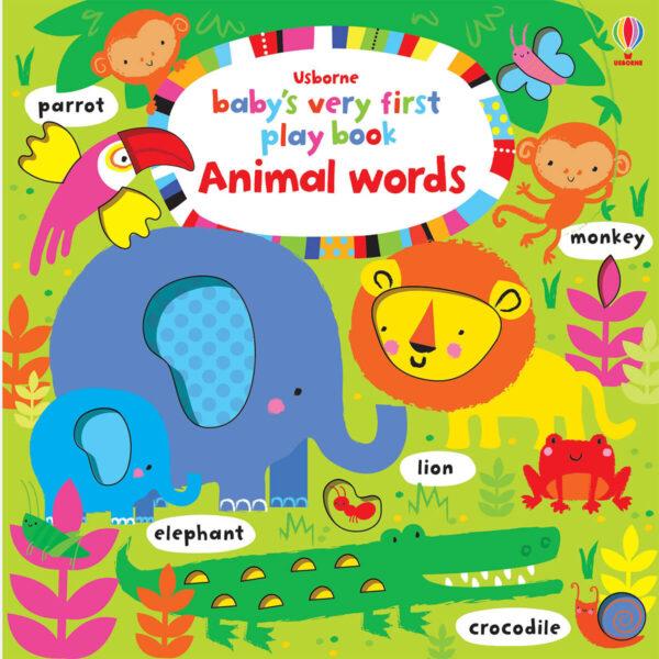 Carte pentru copii cu pagini cartonate - Baby's Very First Play Book Animal words - Usborne