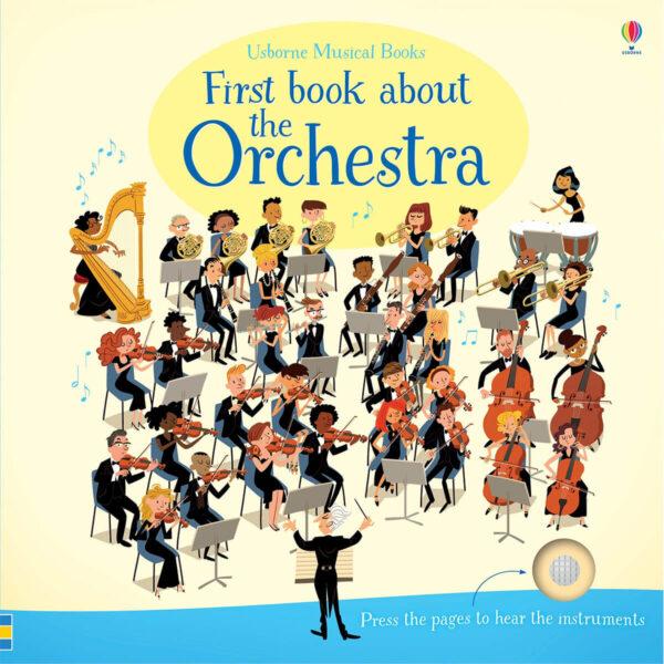 Carte muzicala pentru copii - First Book about the Orchestra - Usborne