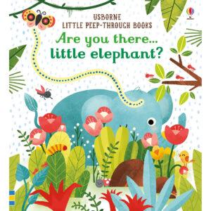 Carte pentru copii - Are you there Little Elephant - Usborne