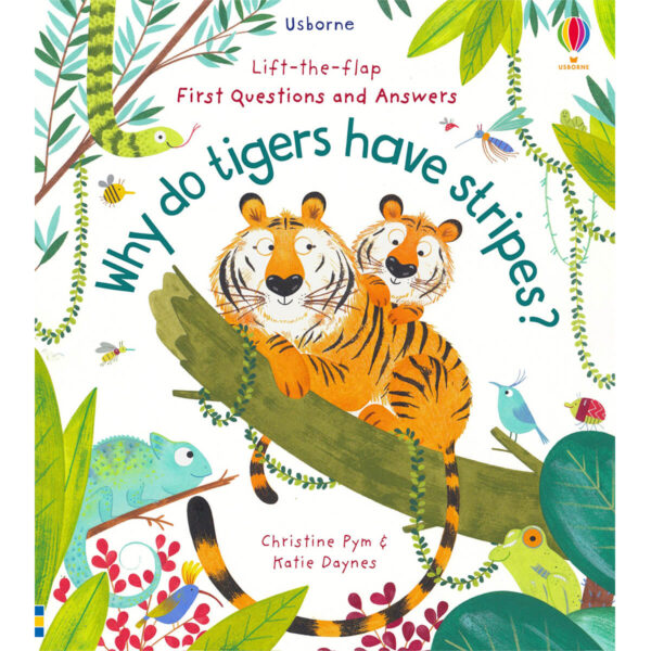 Carte pentru copii - Lift-the-Flap First Questions and Answers Why Do Tigers Have Stripes - Usborne