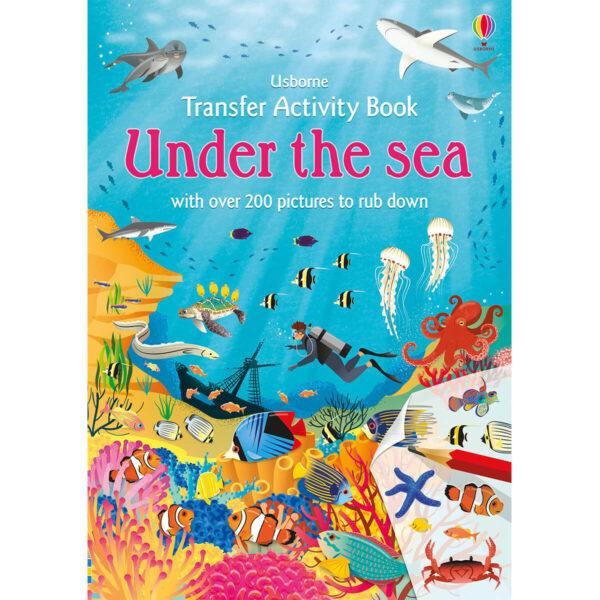 Carte pentru copii - Transfer Activity Book Under the Sea - Usborne