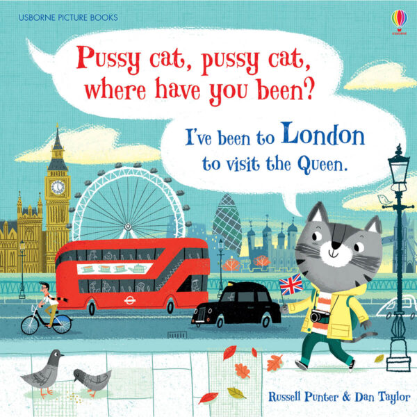 Carte pentru copii - Pussy cat, pussy cat, where have you been - I've been to London to visit the Queen - Usborne
