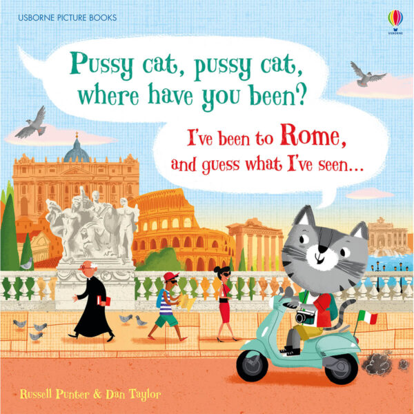 Carte pentru copii - Pussy cat, pussy cat, where have you been - I've been to Rome and guess what I've seen - Usborne