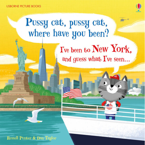 Carte pentru copii - Pussy cat, pussy cat, where have you been - I've been to New York and guess what I've seen - Usborne