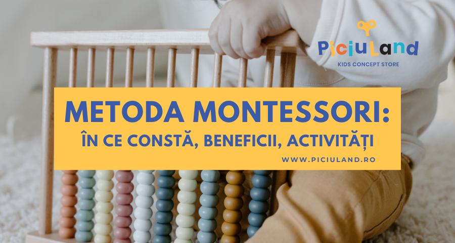 Metoda Montessori: în ce constă, beneficii, activități