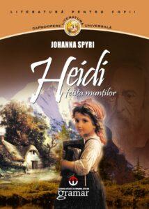 Heidi Fetita Muntilor - Johanna Spyri